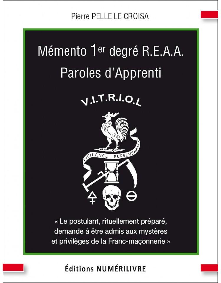 Mémento 1° degré REAA - Paroles d'apprenti - V.I.T.R.I.O.L.