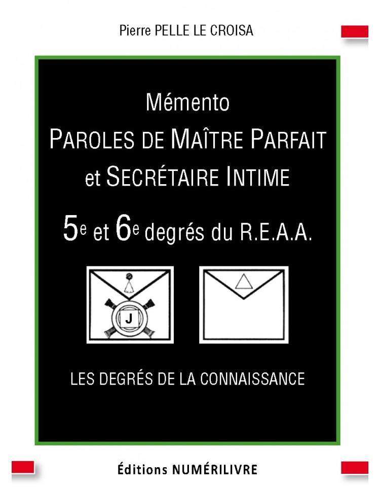 Mémento Paroles de Maître Parfait et Secrétaire Intime - 5e et -6e degrés du REAA