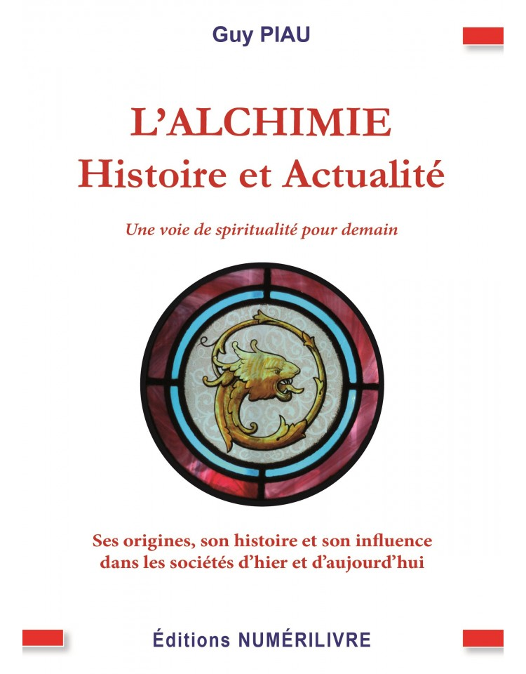 L'ALCHIMIE  - Histoire et Actualité