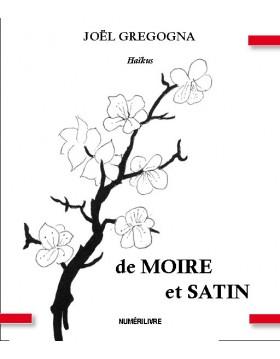 de MOIRE et SATIN - Haïkus