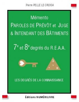 Mémento Paroles de Prévôt et Juge&Intendant des Bâtiments - 7e et 8e degrés du REAA