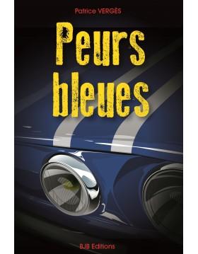 Peurs bleues - Patrick VERGES