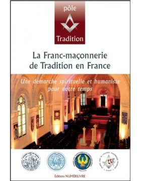 La Franc-Maçonnerie de Tradition en France