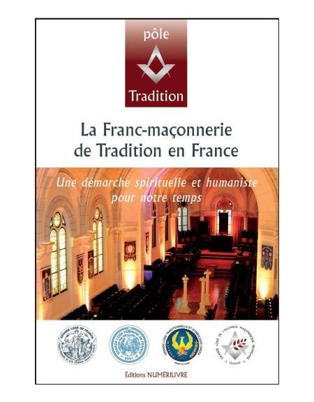 La Franc-Maçonnerie de Tradition en France