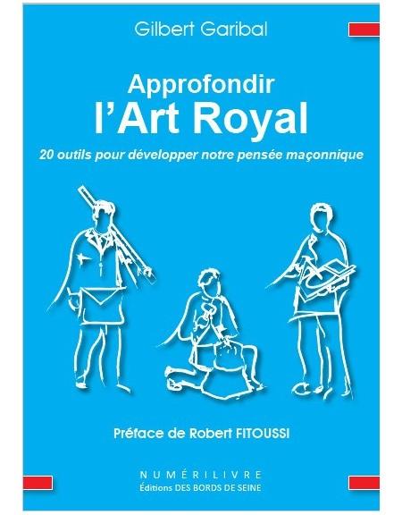 Approfondir l'Art Royal