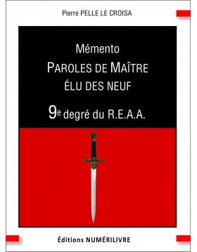 Mémento Paroles de Maître Élu des Neuf - 9e degré du REAA