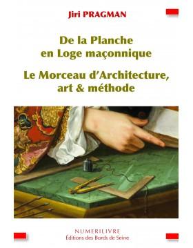 De la Planche en Loge maçonnique - Le Morceau d'Architecture, art & méthode