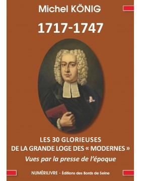 1717-1747 Les 30 Glorieuses...