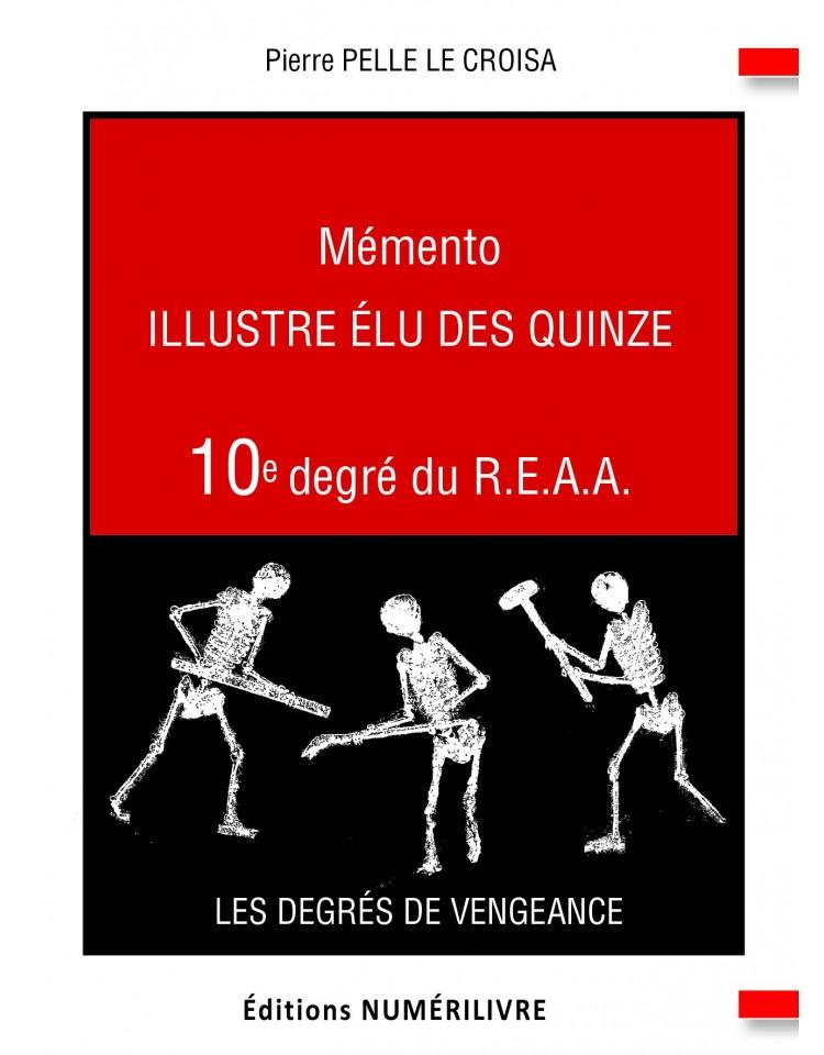 Mémento Illustre Elu des Quinze - 10e degré du REAA
