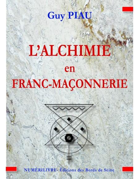 L'Alchimie en Franc-Maçonnerie