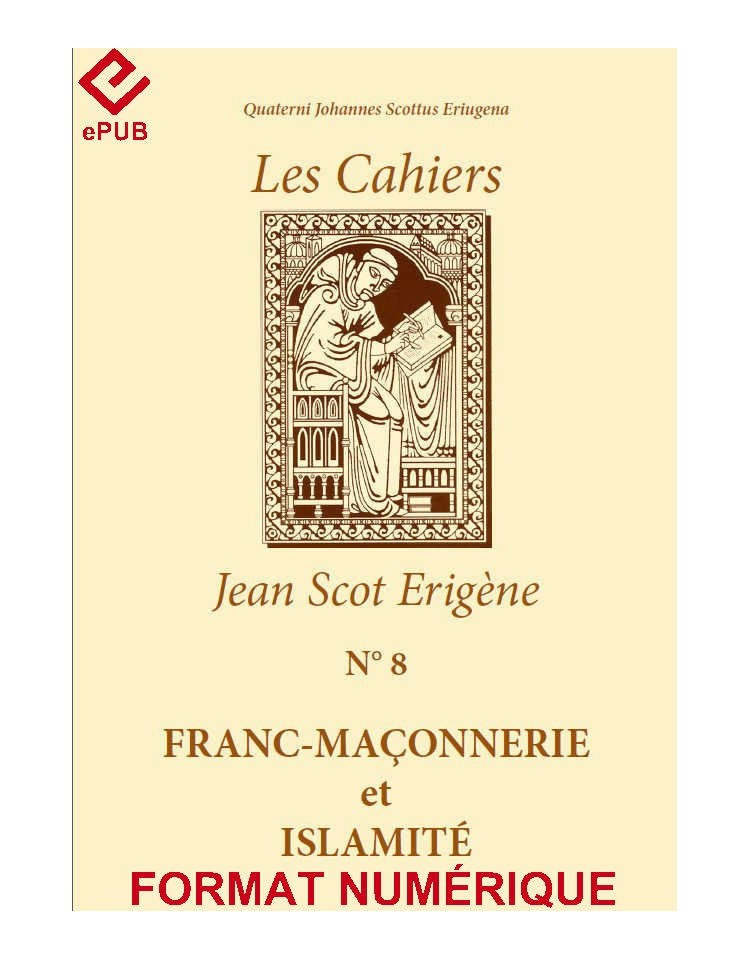 FRANC-MAÇONNERIE ET ISLAMITÉ (EPUB)