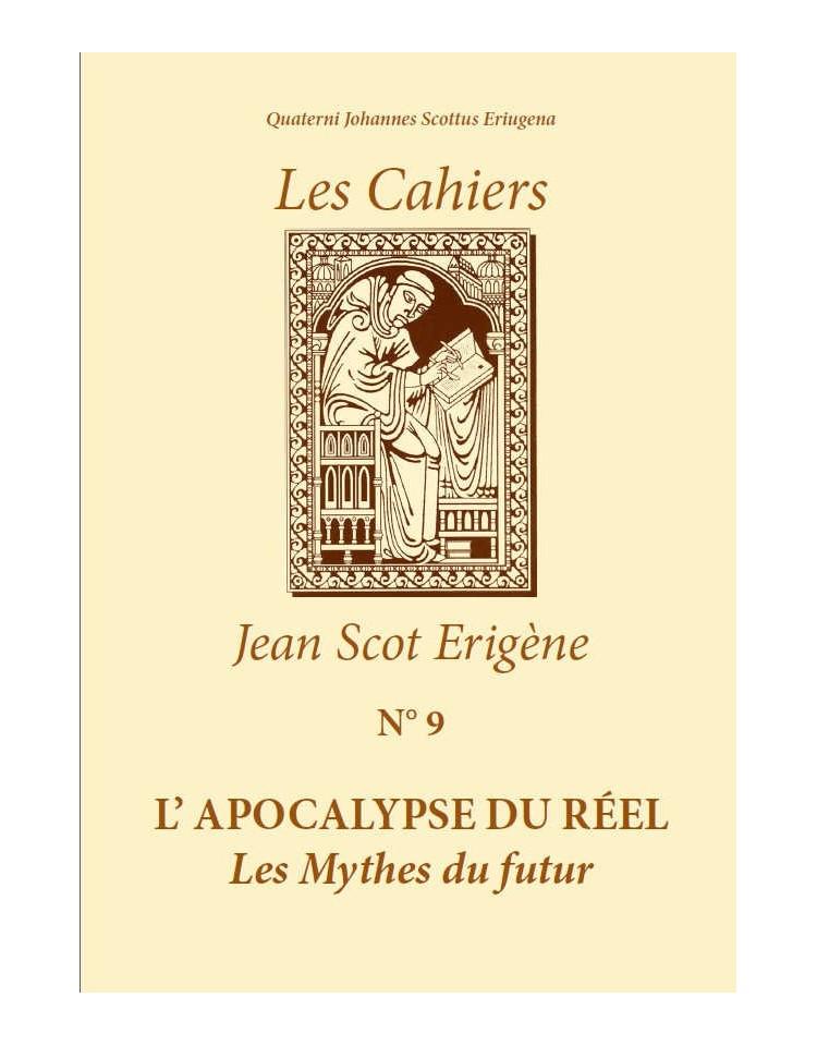Les Cahiers Jean Scot Erigène N°9 : L'apocalypse du réel