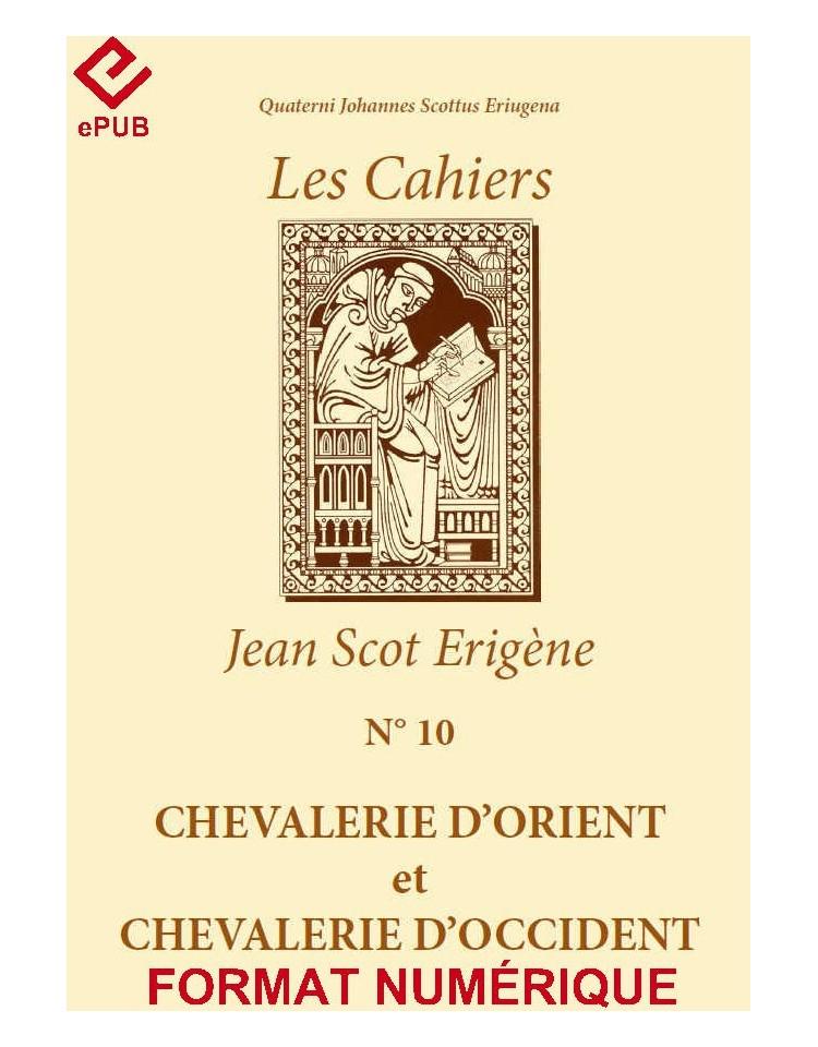CHEVALERIE D'ORIENT ET CHEVALERIE D'OCCIDENT (EPUB)