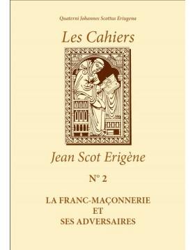 LA FRANC-MAÇONNERIE ET SES ADVERSAIRES (EPUB - Existe en Livre Papier)