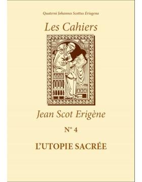 L'UTOPIE SACRÉE (EPUB - Existe en Livre Papier)