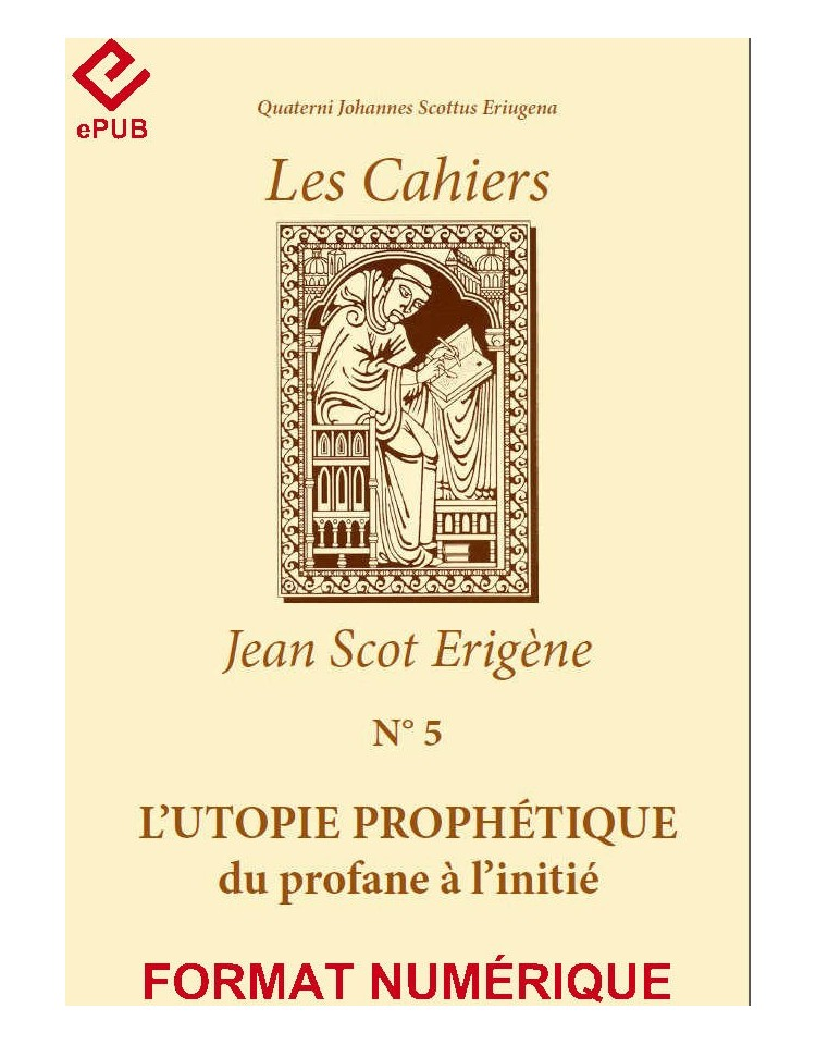 L'UTOPIE PROPHÉTIQUE du profane à l'initié (EPUB)