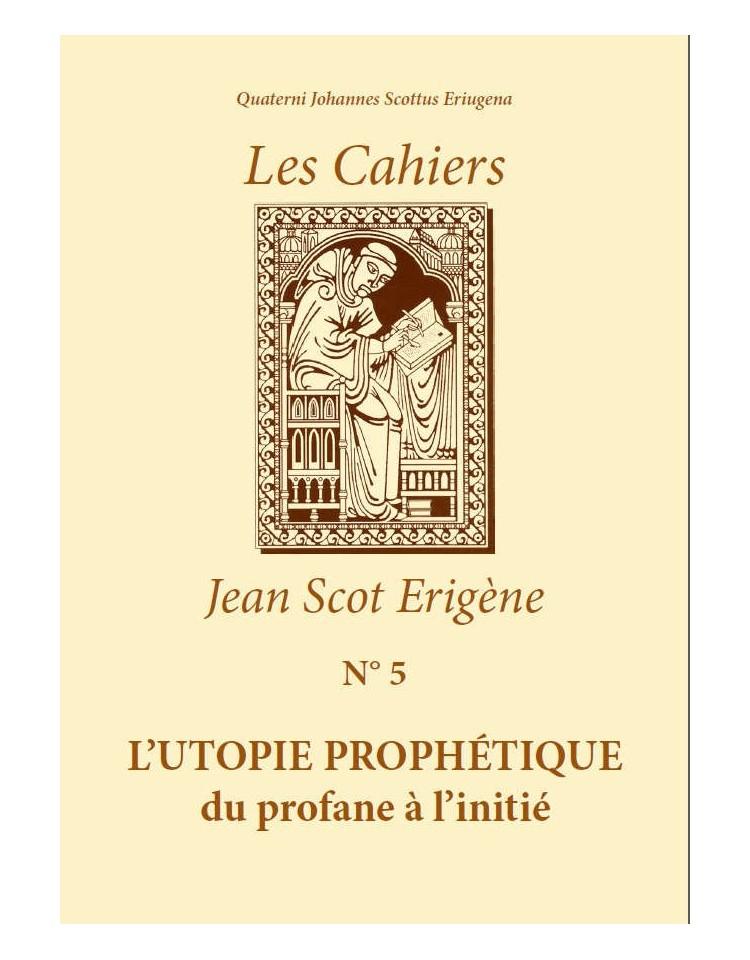 L'UTOPIE PROPHÉTIQUE du profane à l'initié (EPUB - Existe en Livre Papier)