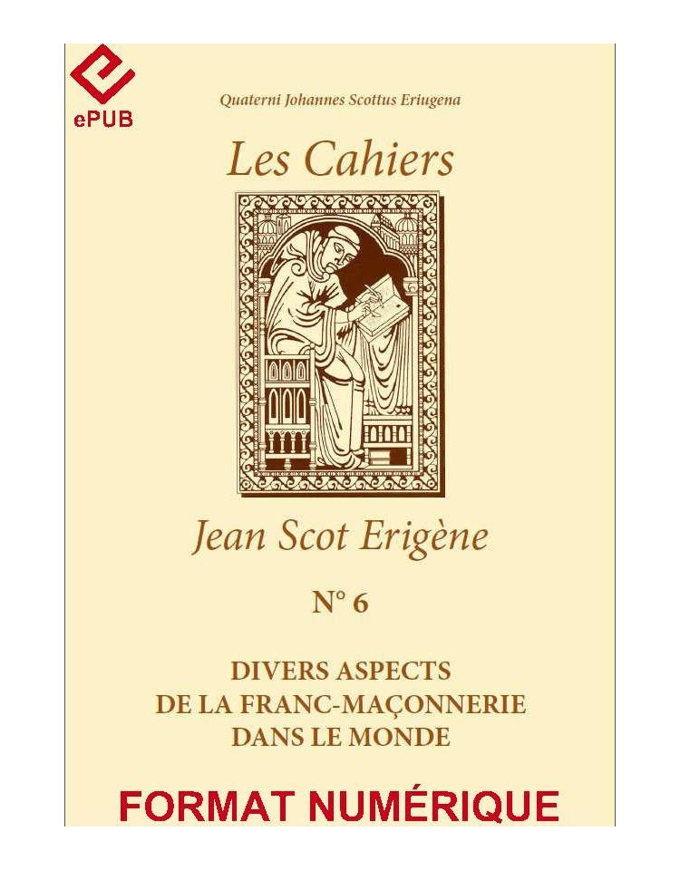 DIVERS ASPECTS DE LA FRANC-MAÇONNERIE DANS LE MONDE (EPUB)