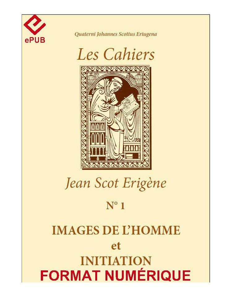 IMAGES DE L'HOMME ET INITIATION (EPUB - Existe en Livre Papier)