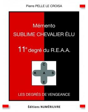 Couverture Mémento Sublime Chevalier Elu - 11e degré du REAA