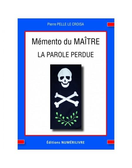 Couverture Mémento du MAÎTRE - La Parole Perdue (ebook)