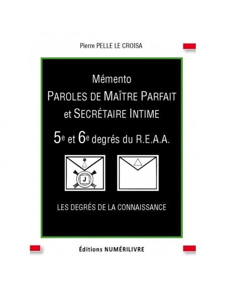Couverture Mémento Paroles de Maître Parfait et Secrétaire Intime - 5e et -6e degrés du REAA