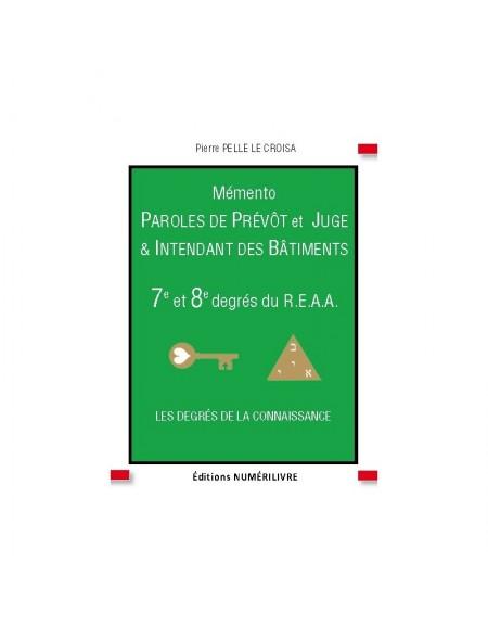 Couverture Mémento Paroles de Prévôt et Juge&Intendant des Bâtiments - 7e et 8e degrés du REAA