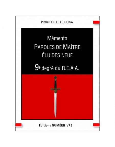 Couverture Mémento Paroles de Maître Élu des Neuf - 9e degré du REAA