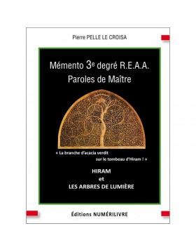 Couverture Mémento 3° degré REAA - HIRAM et LES ARBRES DE LUMIERE