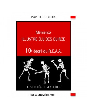 Couverture Mémento Illustre Elu des Quinze - 10e degré du REAA (ebook)