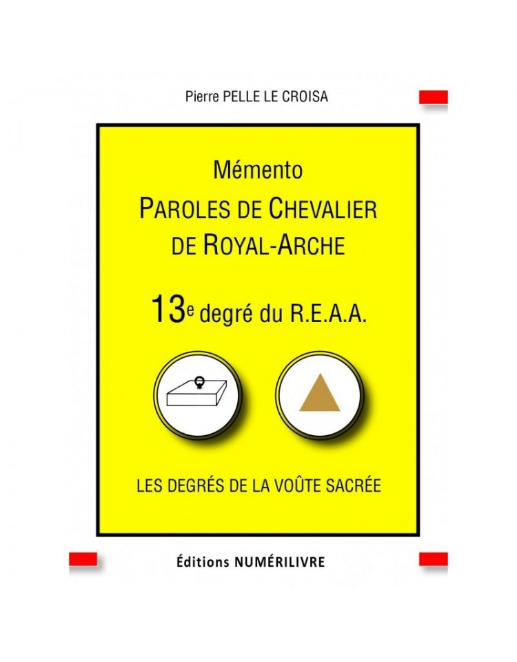Couverture Paroles de Chevalier de Royal-Arche - Mémento du 13e degré du REAA (ebook)