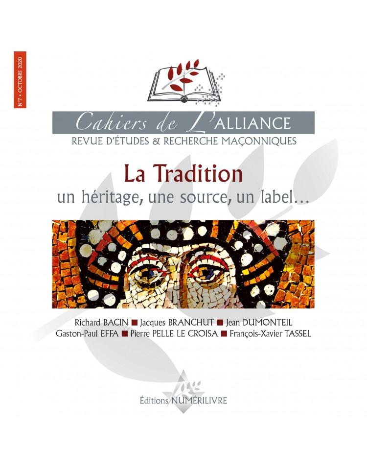 Les Cahiers de l'Alliance N°7 - La Tradition