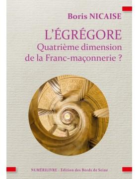Couverture L'Égrégore en Franc-Maçonnerie