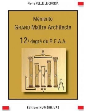 Couverture Mémento Grand Maître Architecte - 12e degré du REAA