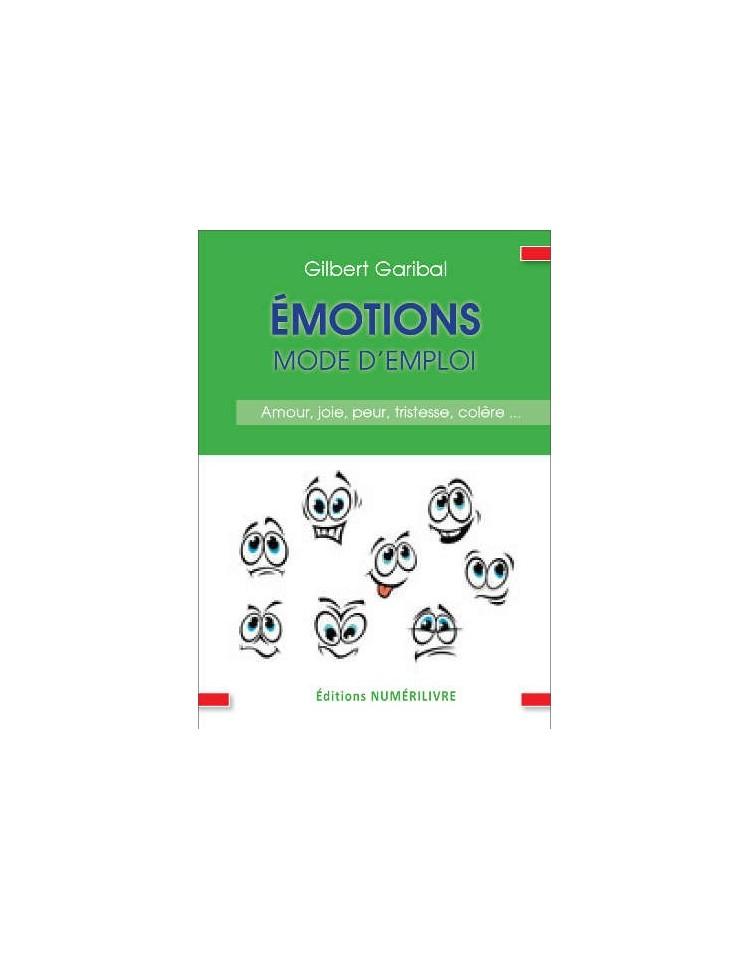 Emotions mode d'emploi
